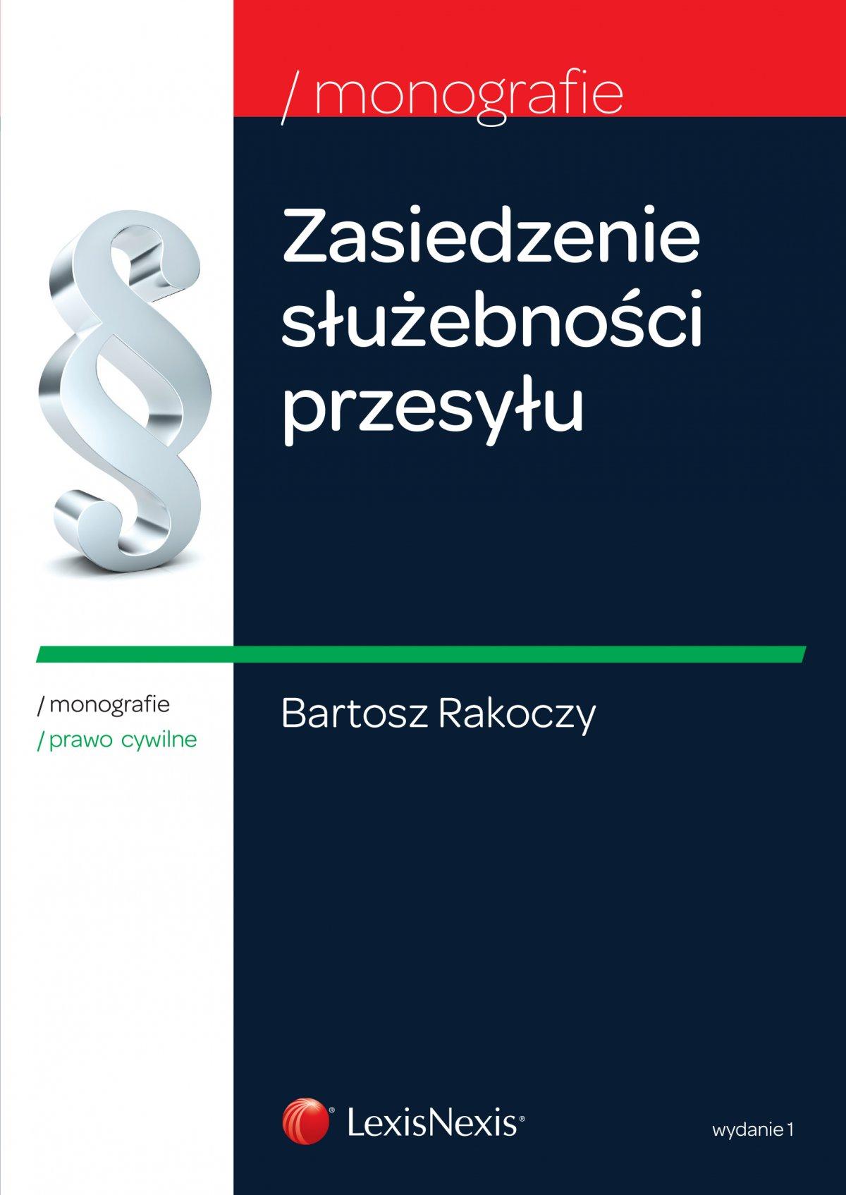 Zasiedzenie służebności przesyłu. Wydanie 1 - Ebook (Książka EPUB) do pobrania w formacie EPUB