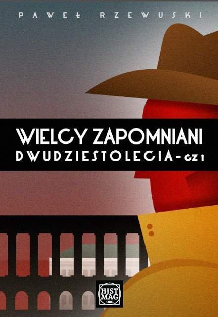 Wielcy zapomniani Dwudziestolecia - Ebook (Książka PDF) do pobrania w formacie PDF