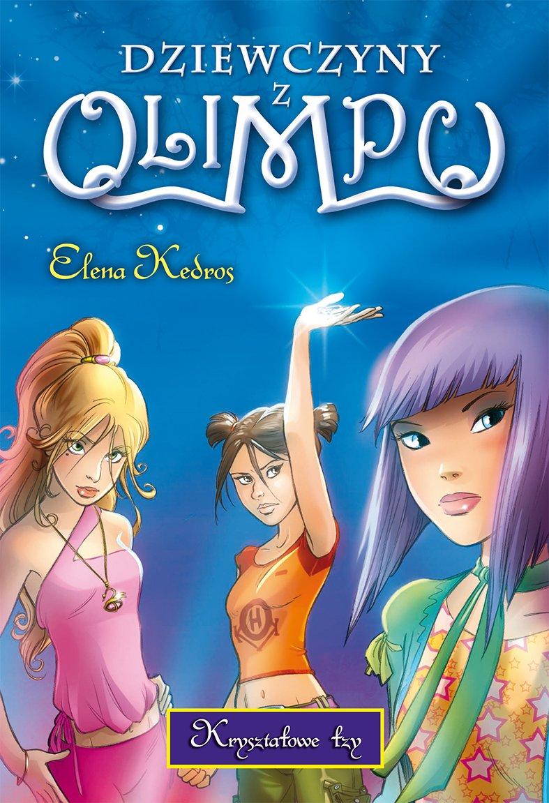 Dziewczyny z Olimpu. Kryształowe łzy - Ebook (Książka EPUB) do pobrania w formacie EPUB