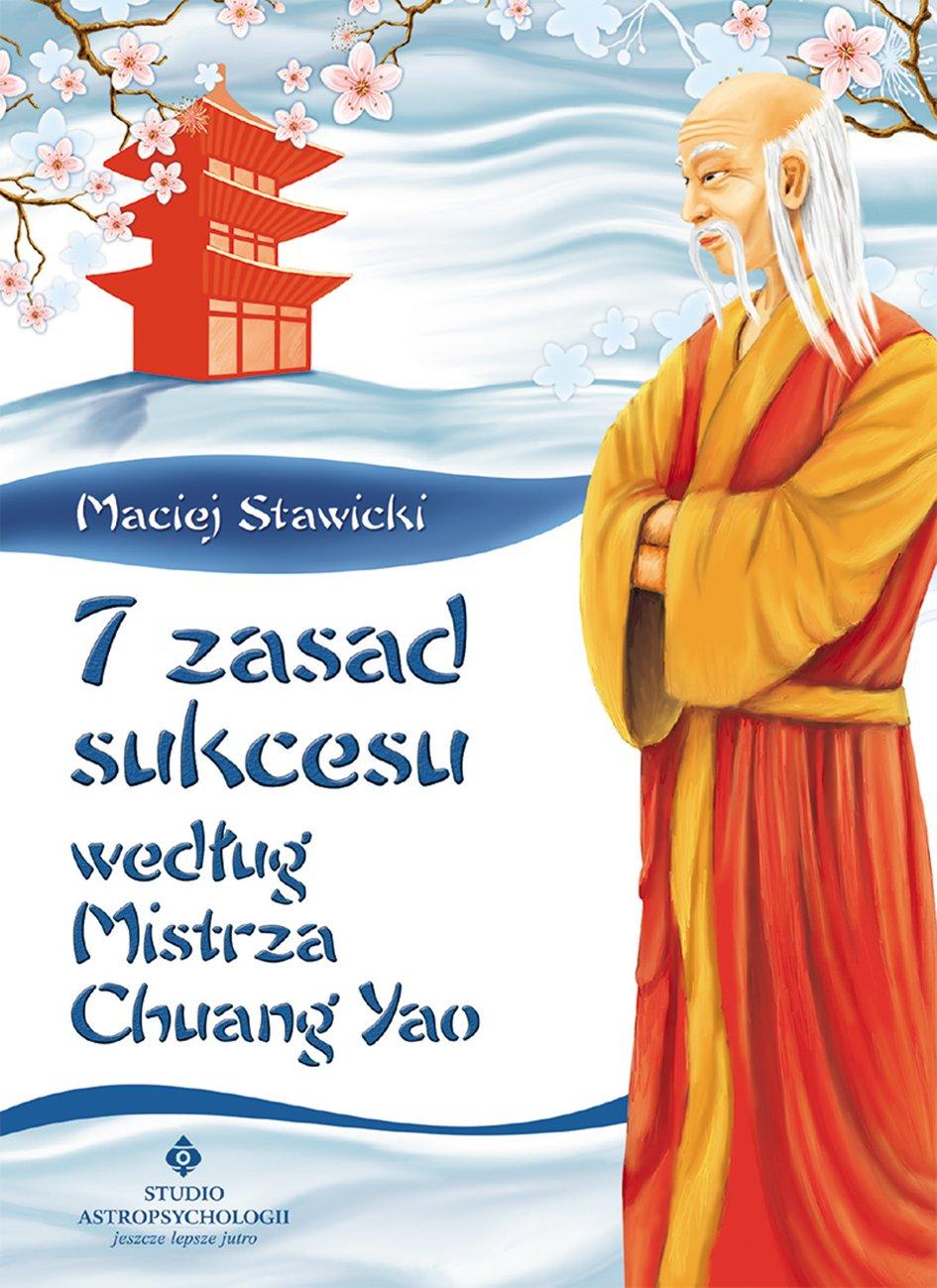 7 zasad sukcesu według Mistrza Chuang Yao - Ebook (Książka EPUB) do pobrania w formacie EPUB