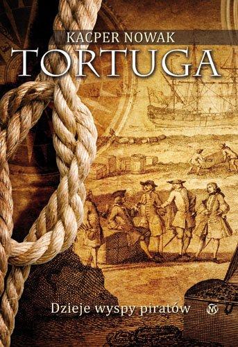 Tortuga. Dzieje wyspy piratów - Ebook (Książka EPUB) do pobrania w formacie EPUB