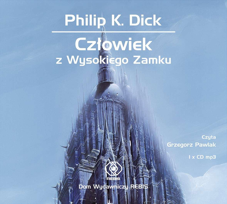 Człowiek z Wysokiego Zamku - Audiobook (Książka audio MP3) do pobrania w całości w archiwum ZIP