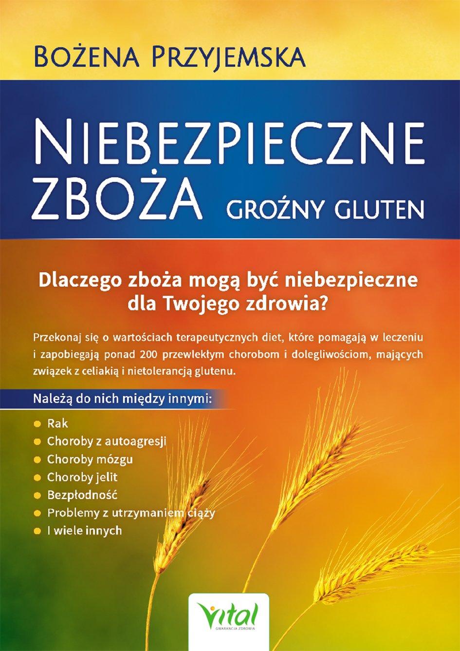 Niebezpieczne zboża. Groźny gluten - Ebook (Książka na Kindle) do pobrania w formacie MOBI