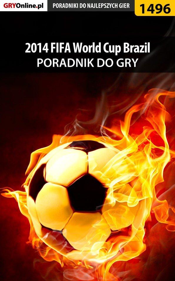 2014 FIFA World Cup Brazil - poradnik do gry - Ebook (Książka EPUB) do pobrania w formacie EPUB