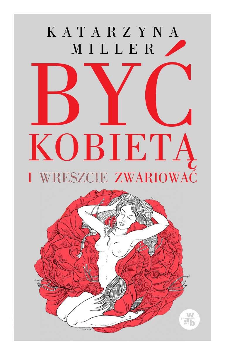 Być kobietą i wreszcie zwariować - Ebook (Książka na Kindle) do pobrania w formacie MOBI
