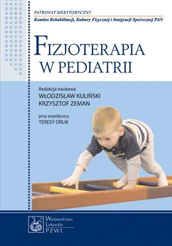 Fizjoterapia w pediatrii - Ebook (Książka na Kindle) do pobrania w formacie MOBI