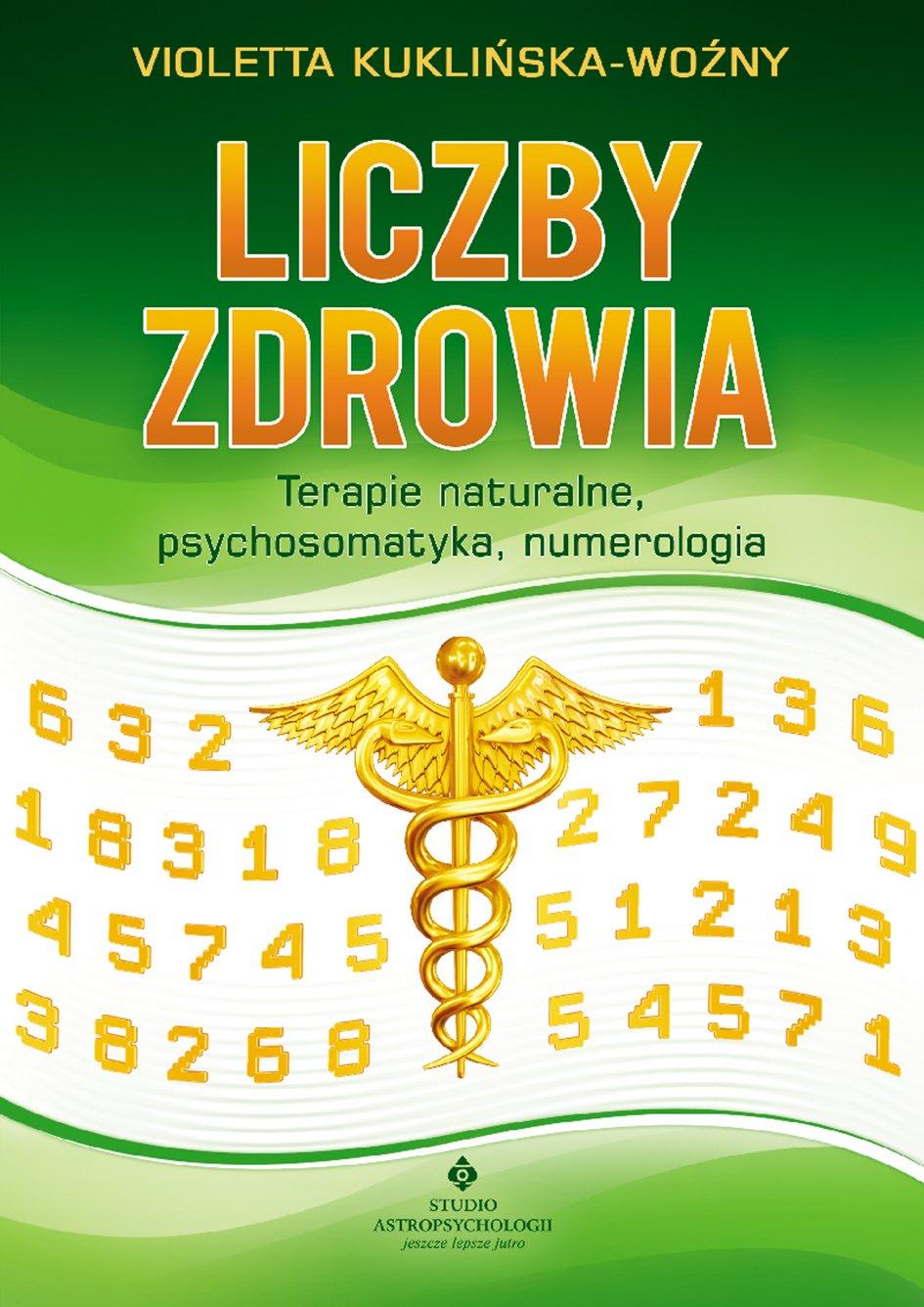 Liczby zdrowia. Numerologia w procesie leczenia - Ebook (Książka EPUB) do pobrania w formacie EPUB