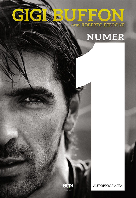 Gigi Buffon. Numer 1 - Ebook (Książka EPUB) do pobrania w formacie EPUB