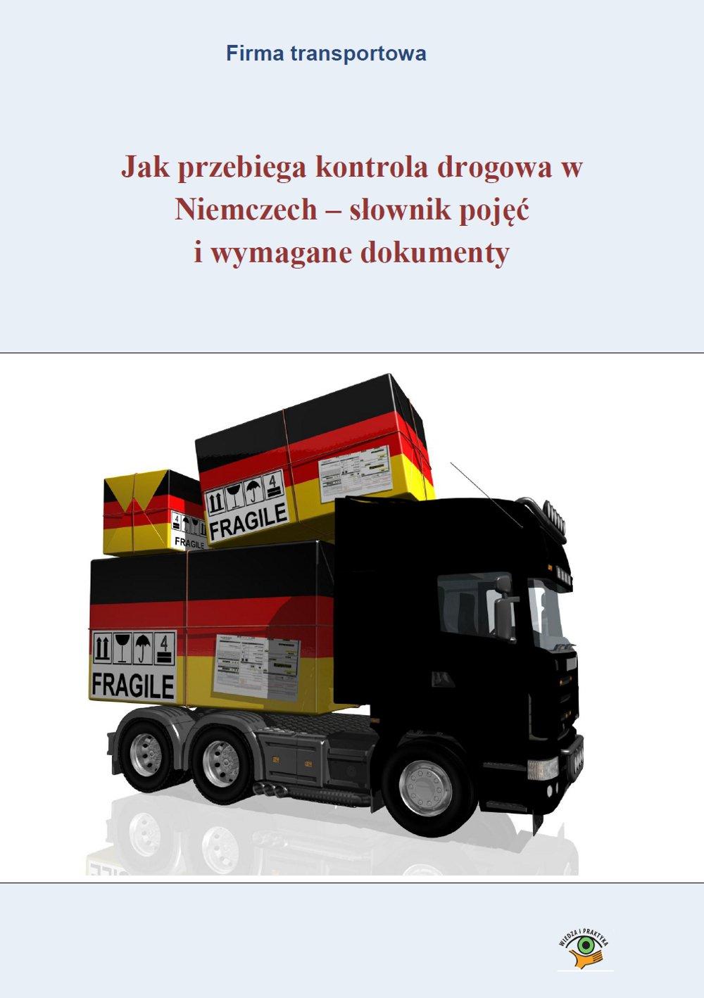 Jak przebiega kontrola drogowa w Niemczech - słownik pojęć i wymagane dokumenty - Ebook (Książka PDF) do pobrania w formacie PDF