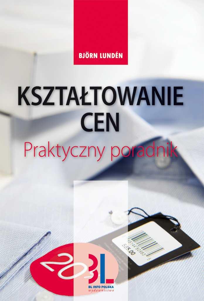 Kształtowanie cen - praktyczny poradnik - Ebook (Książka EPUB) do pobrania w formacie EPUB