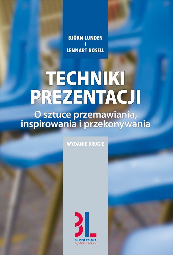 Techniki prezentacji - o sztuce przemawiania, inspirowania i angażowania - Ebook (Książka EPUB) do pobrania w formacie EPUB