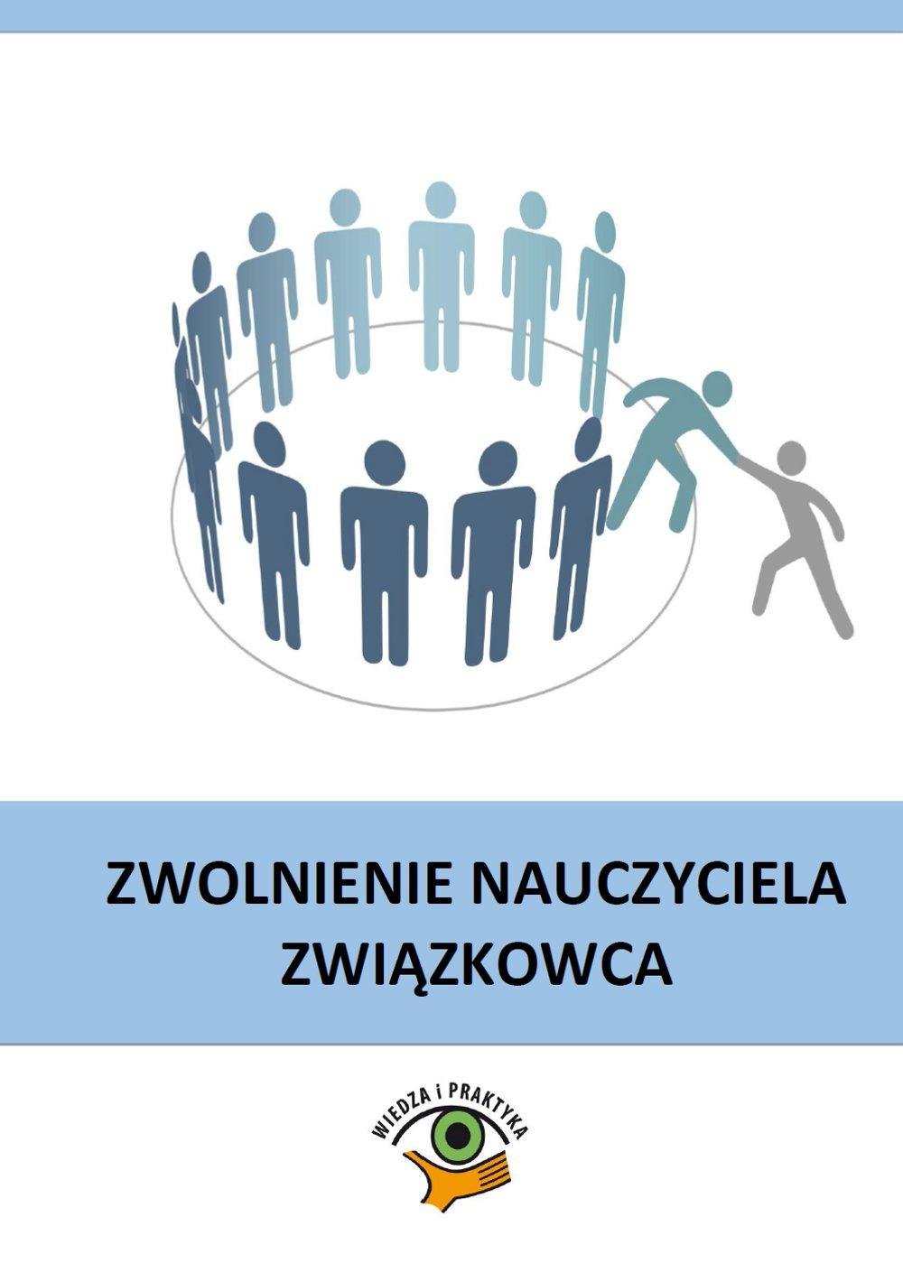 Zwolnienie nauczyciela związkowca - Ebook (Książka PDF) do pobrania w formacie PDF