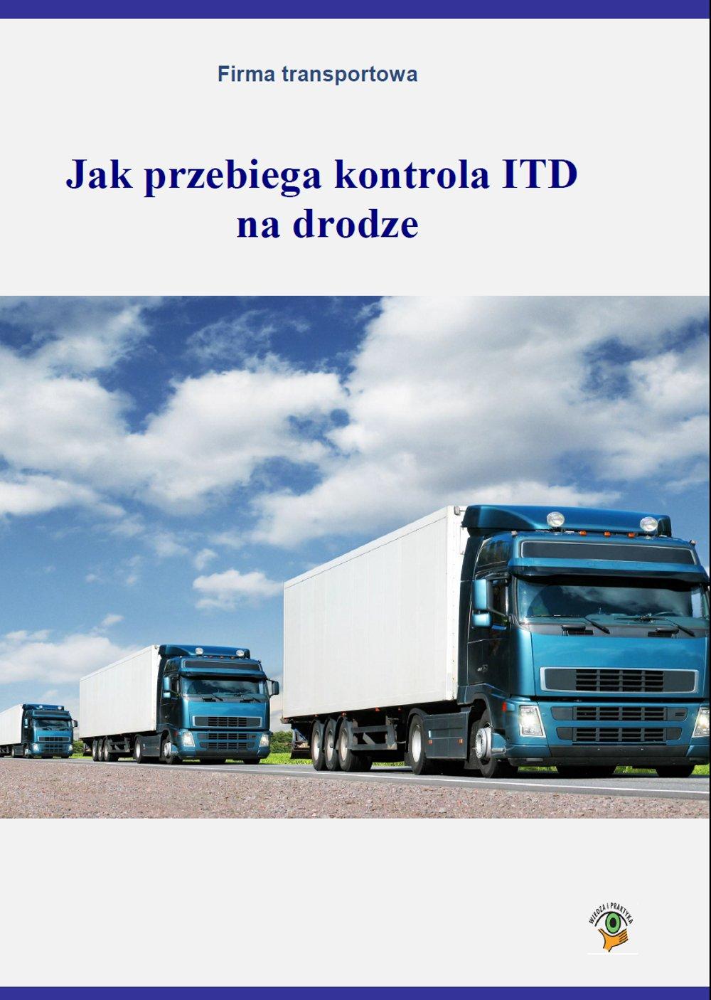 Jak przebiega kontrola ITD na drodze - Ebook (Książka PDF) do pobrania w formacie PDF