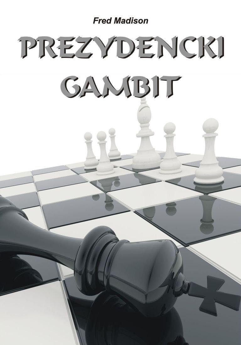 Prezydencki gambit - Ebook (Książka EPUB) do pobrania w formacie EPUB