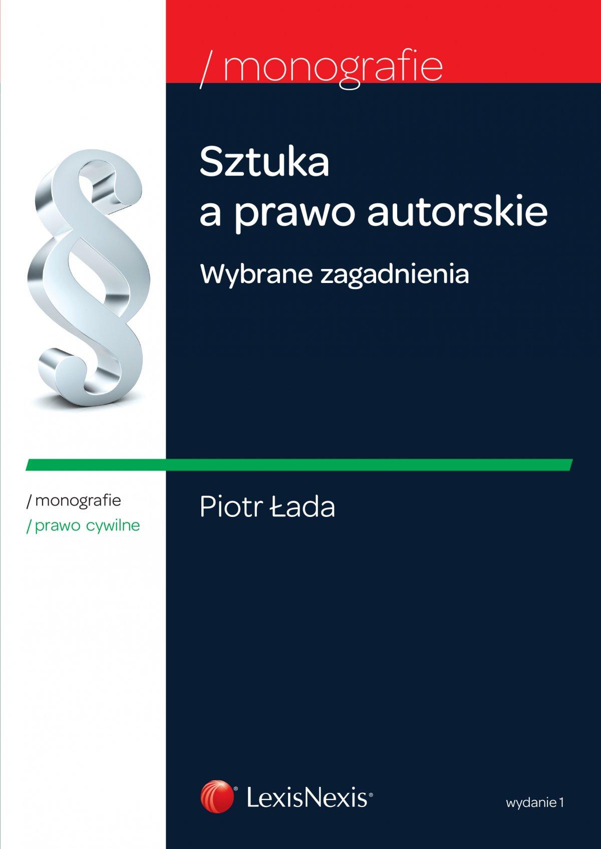 Sztuka a prawo autorskie. Wybrane zagadnienia. Wydanie 1 - Ebook (Książka EPUB) do pobrania w formacie EPUB