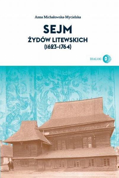 Sejm Żydów litewskich (1623-1764) - Ebook (Książka na Kindle) do pobrania w formacie MOBI