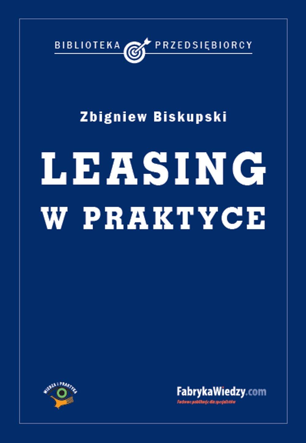 Leasing w praktyce - Ebook (Książka na Kindle) do pobrania w formacie MOBI