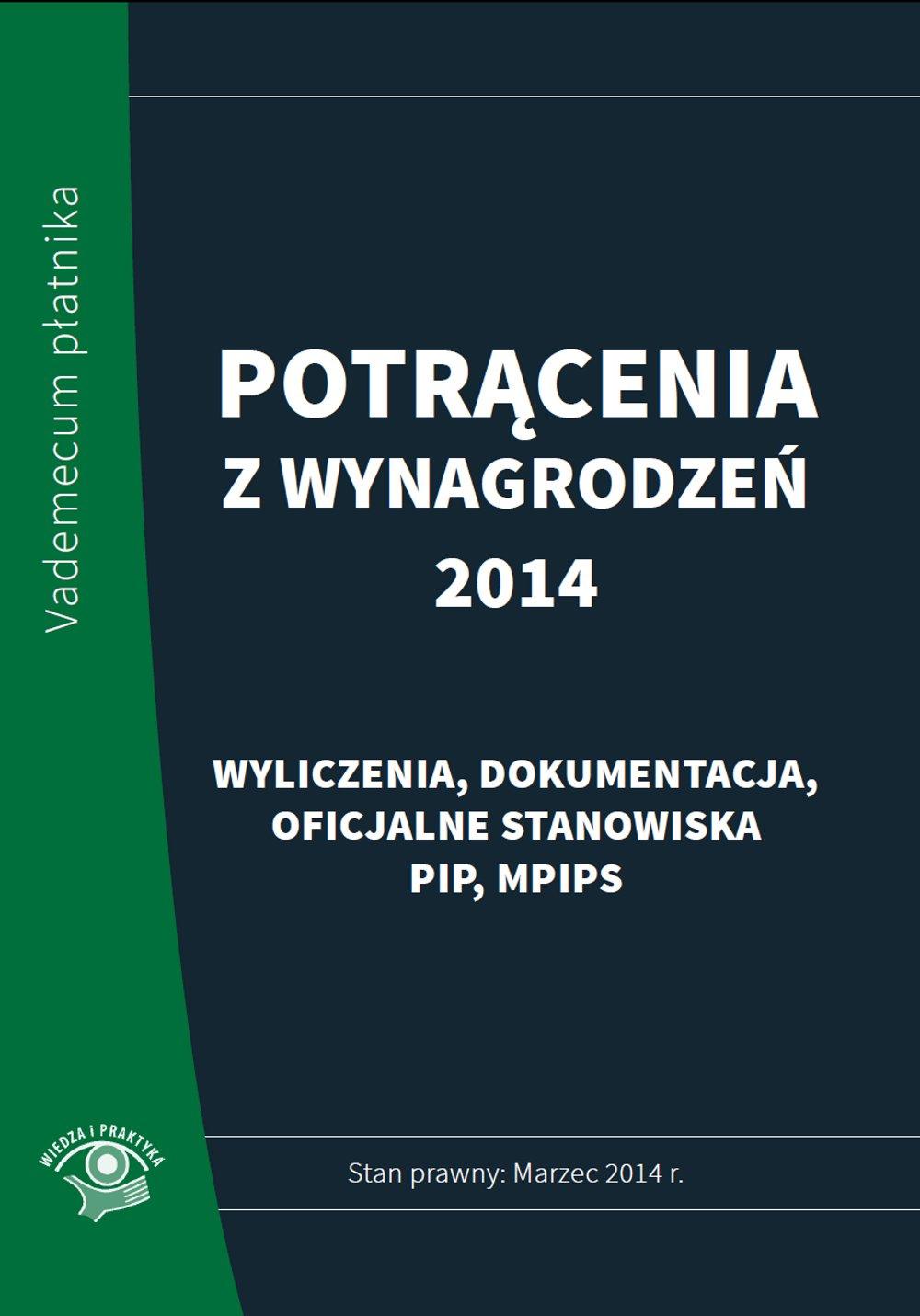 Potrącenia z wynagrodzeń 2014 - praktyczny komentarz - stan prawny: marzec 2014 - Ebook (Książka PDF) do pobrania w formacie PDF