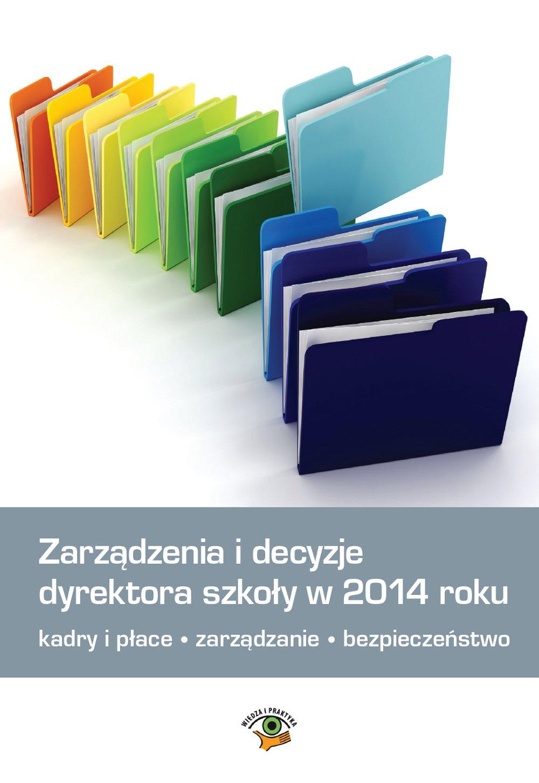 Zarządzenia i decyzje dyrektora szkoły w 2014 roku - Ebook (Książka PDF) do pobrania w formacie PDF