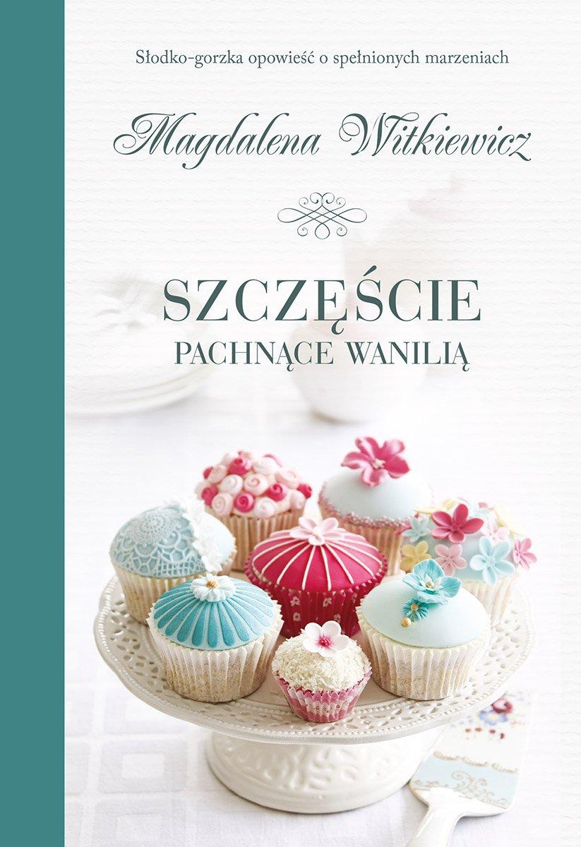 Szczęście pachnące wanilią - Ebook (Książka EPUB) do pobrania w formacie EPUB
