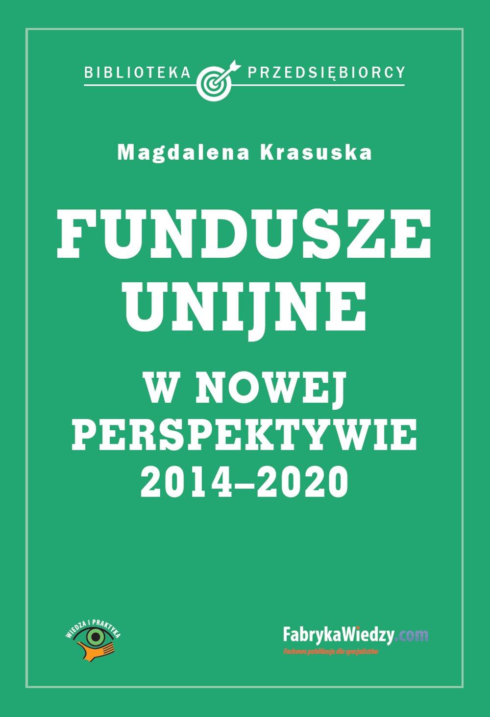 Fundusze unijne w nowej perspektywie - Ebook (Książka EPUB) do pobrania w formacie EPUB