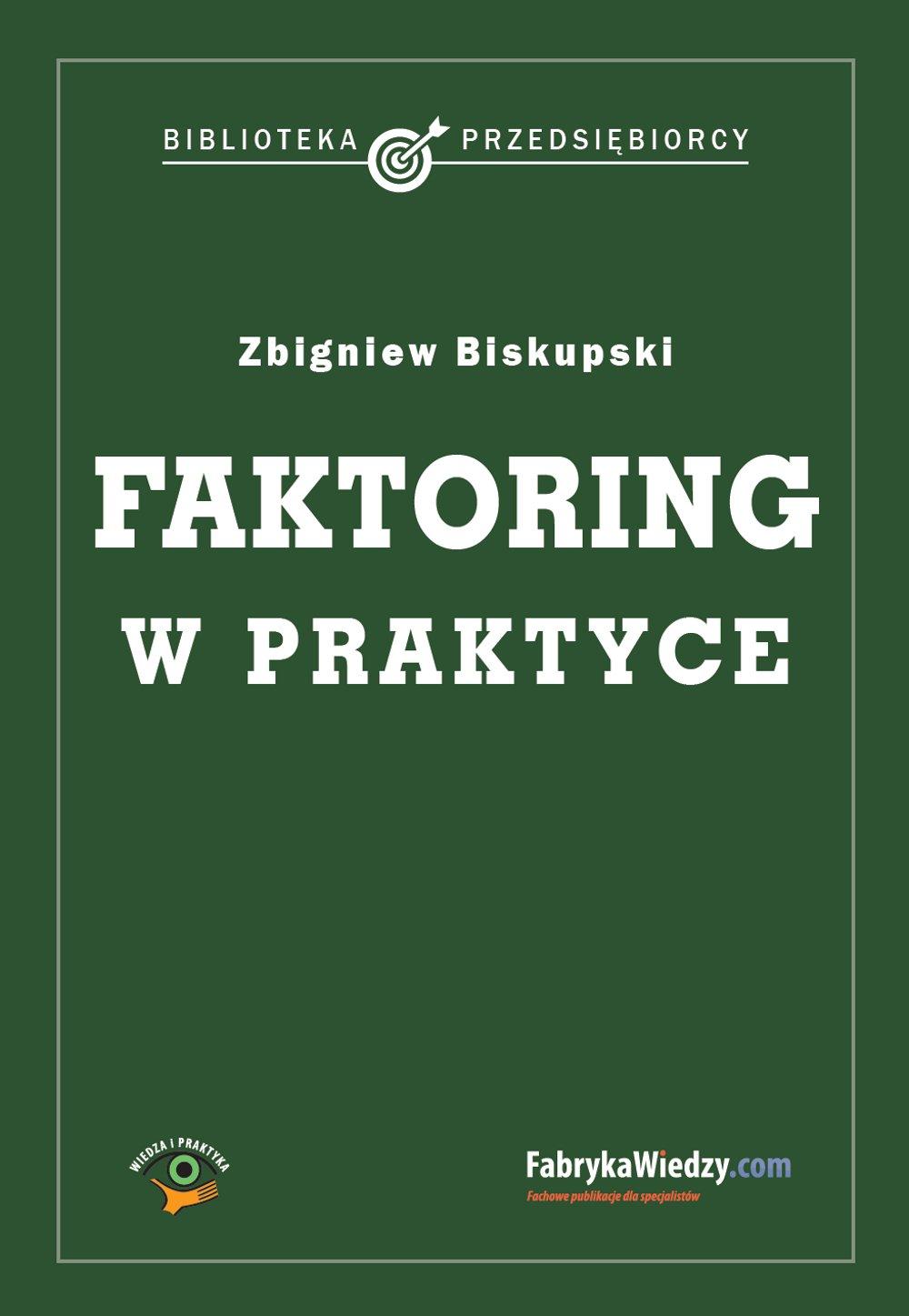 Faktoring w praktyce - Ebook (Książka PDF) do pobrania w formacie PDF