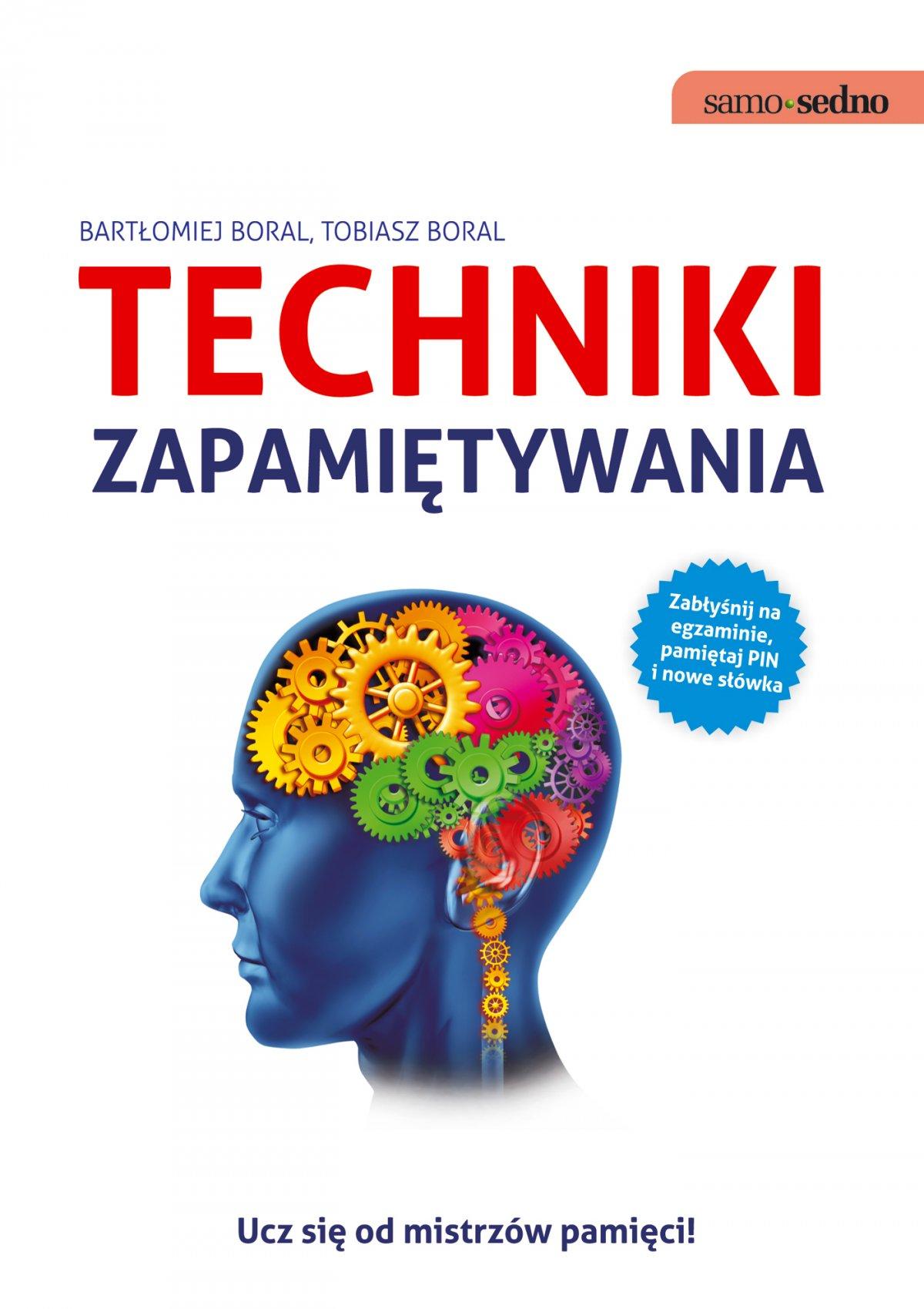 Samo Sedno - Techniki zapamiętywania - Ebook (Książka EPUB) do pobrania w formacie EPUB