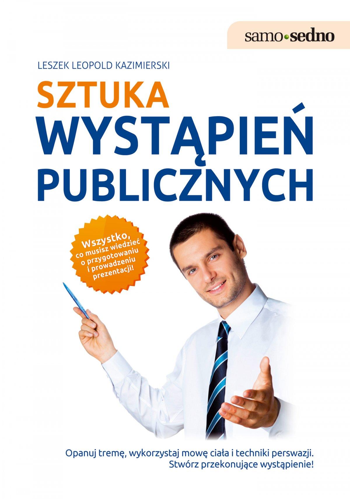 Samo Sedno - Sztuka wystąpień publicznych - Ebook (Książka EPUB) do pobrania w formacie EPUB