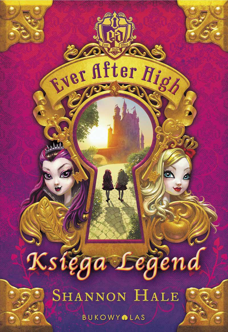 Ever After High. Księga Legend - Ebook (Książka EPUB) do pobrania w formacie EPUB
