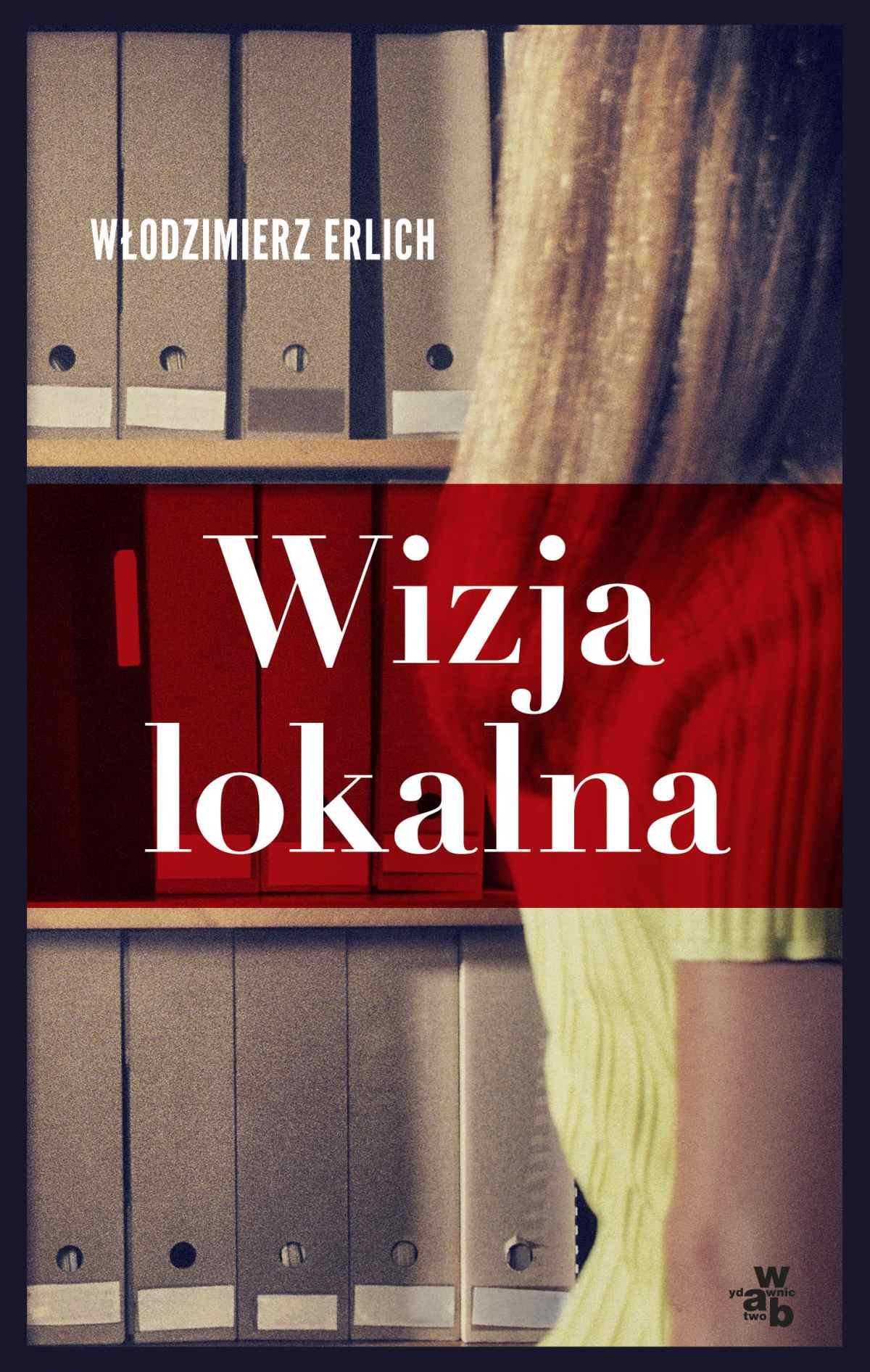 Wizja lokalna - Włodzimierz Erlich