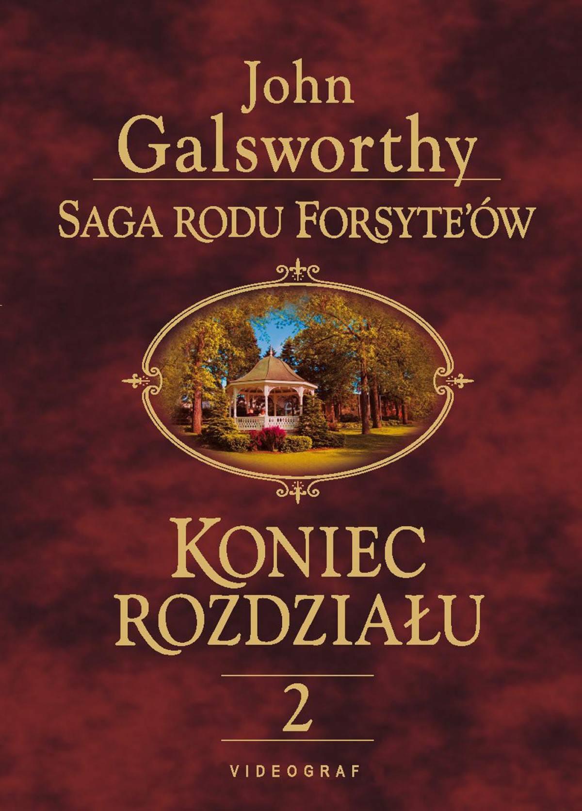 Saga rodu Forsyte'ów. Koniec rozdziału 2. Kwiat na pustyni - Ebook (Książka na Kindle) do pobrania w formacie MOBI