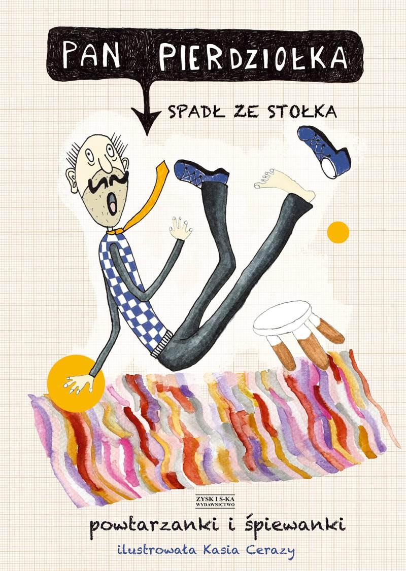Pan Pierdziołka spadł ze stołka. Powtarzanki i śpiewanki - Ebook (Książka EPUB) do pobrania w formacie EPUB
