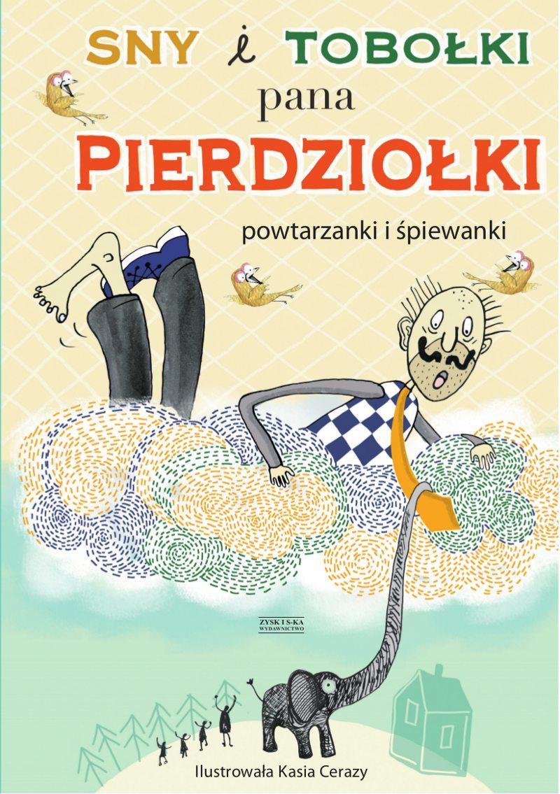 Sny i tobołki pana Pierdziołki - Ebook (Książka na Kindle) do pobrania w formacie MOBI