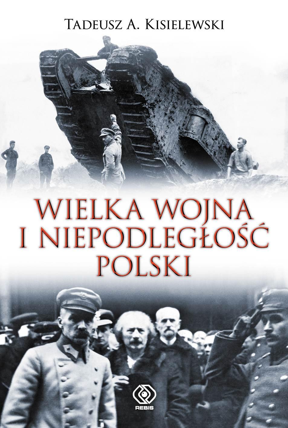 Wielka Wojna i niepodległość Polski - Ebook (Książka na Kindle) do pobrania w formacie MOBI