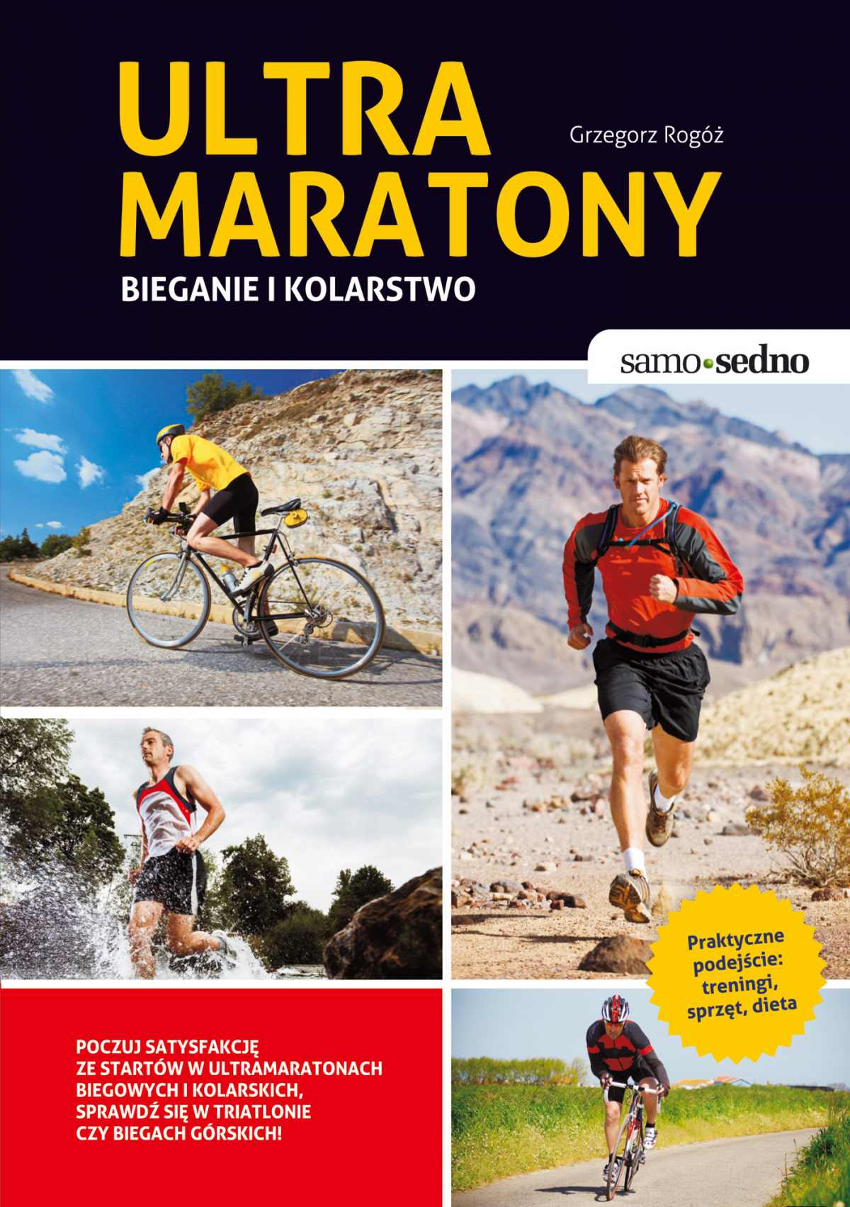Samo Sedno - Ultramaratony biegowe i kolarskie - Ebook (Książka EPUB) do pobrania w formacie EPUB