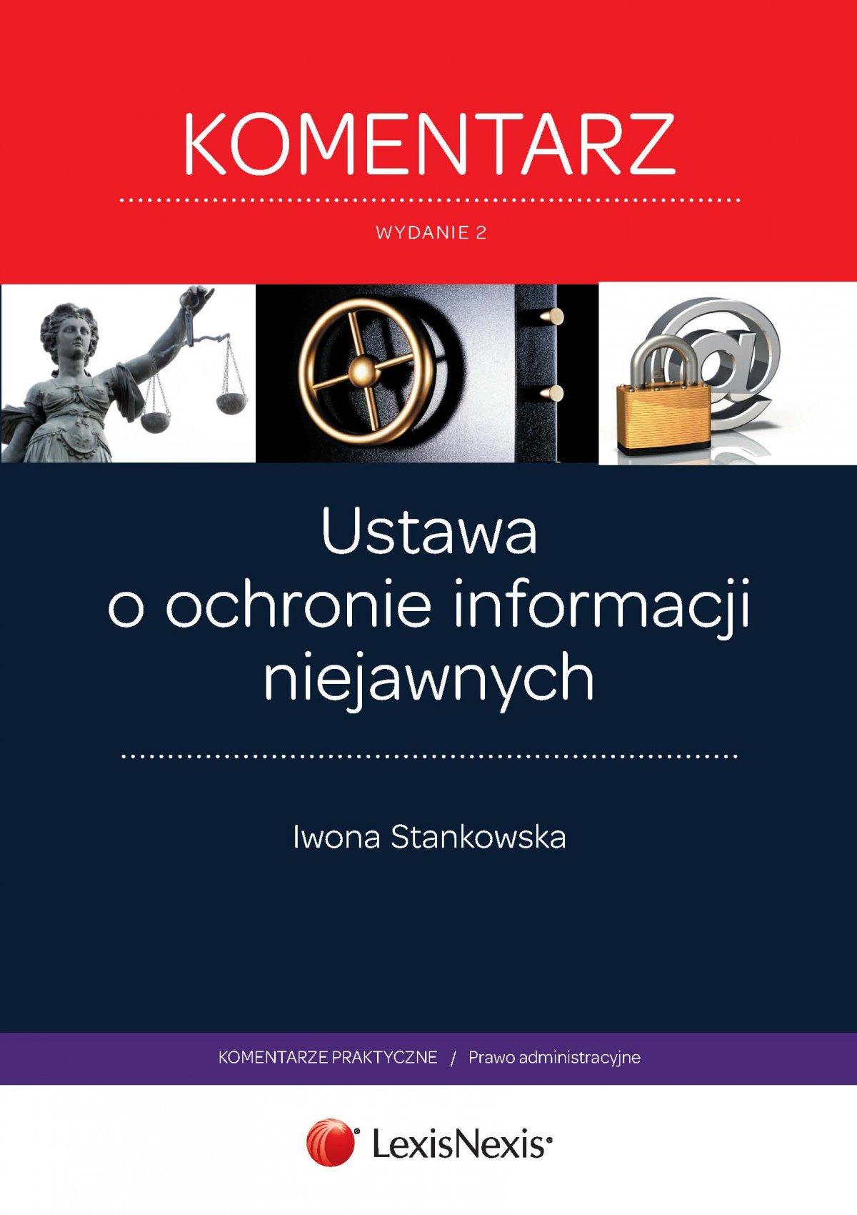 Ustawa o ochronie informacji niejawnych. Komentarz. Wydanie 2 - Ebook (Książka EPUB) do pobrania w formacie EPUB