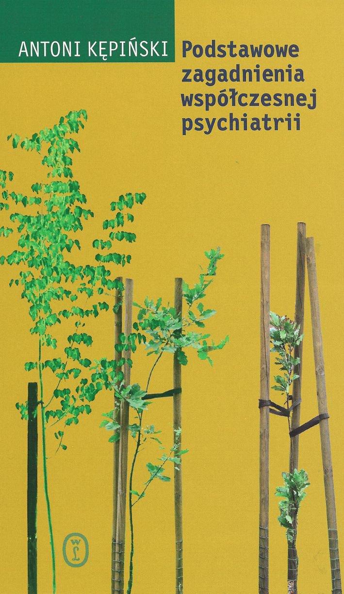 Podstawowe zagadnienia współczesnej psychiatrii - Ebook (Książka na Kindle) do pobrania w formacie MOBI