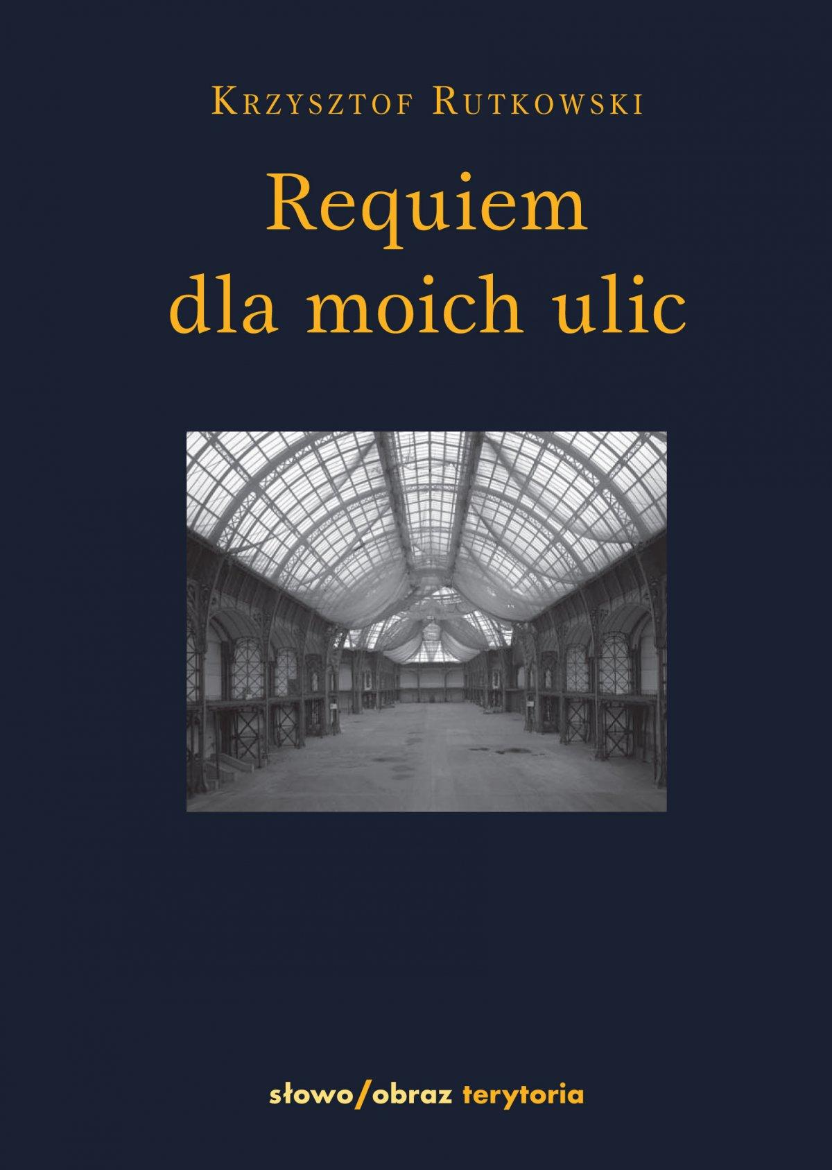 Requiem dla moich ulic - Ebook (Książka na Kindle) do pobrania w formacie MOBI