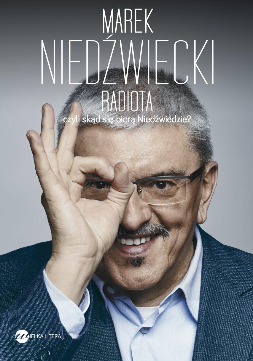 Radiota, czyli skąd się biorą Niedźwiedzie - Ebook (Książka EPUB) do pobrania w formacie EPUB
