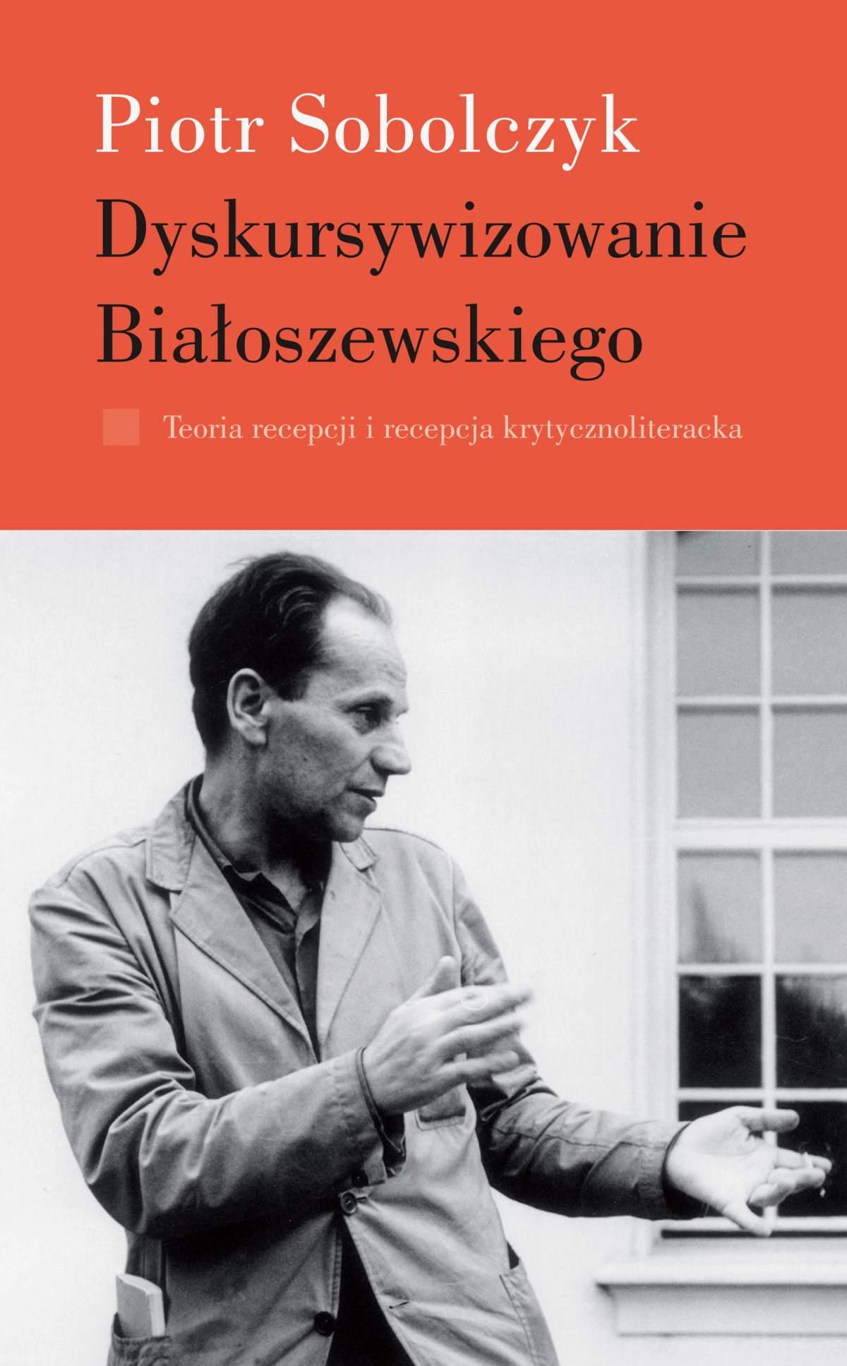 Dyskursywizowanie Białoszewskiego. Tom 1 - Ebook (Książka na Kindle) do pobrania w formacie MOBI