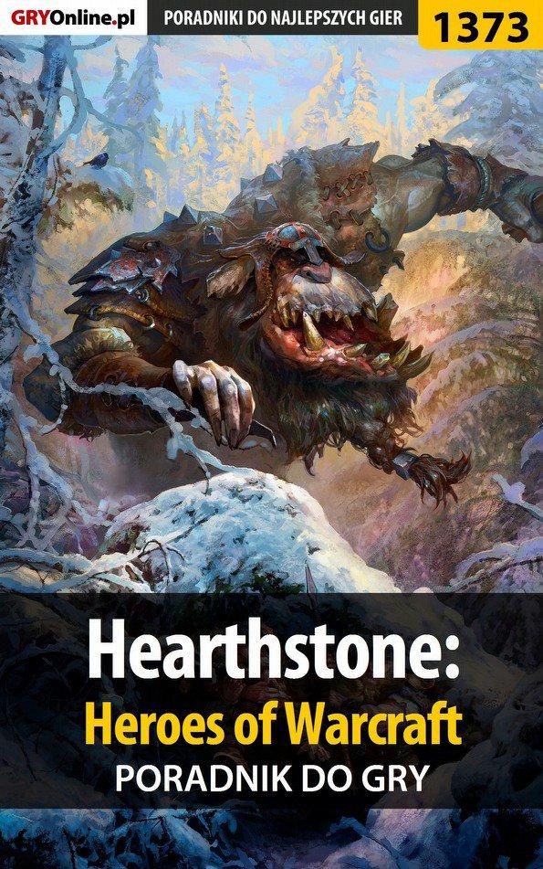 Hearthstone: Heroes of Warcraft - poradnik do gry - Ebook (Książka EPUB) do pobrania w formacie EPUB