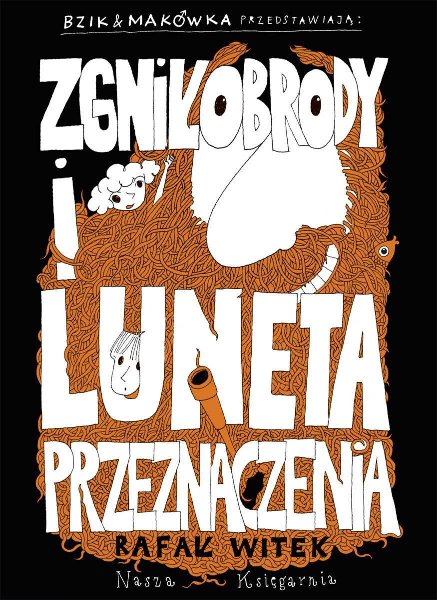 Bzik i Makówka przedstawiają: Zgniłobrody i Luneta Przeznaczenia - Ebook (Książka PDF) do pobrania w formacie PDF