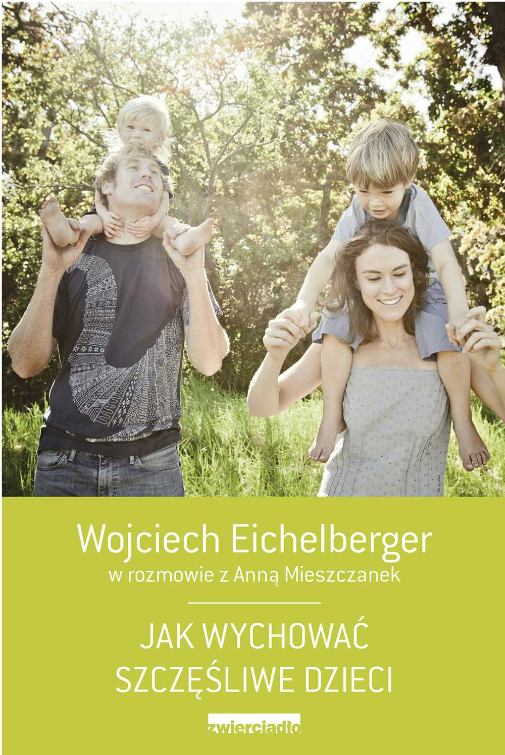 Jak wychować szczęśliwe dzieci - Ebook (Książka EPUB) do pobrania w formacie EPUB
