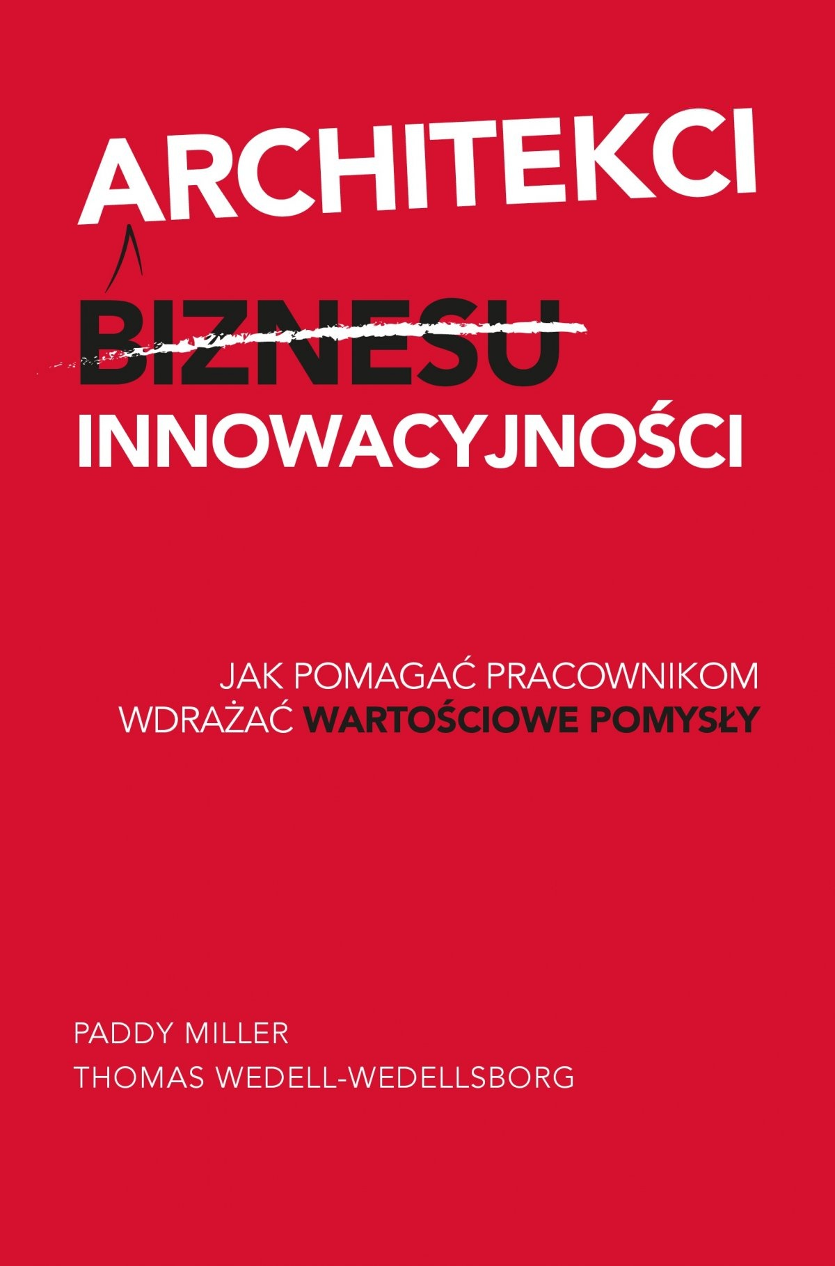 Architekci innowacyjności - Ebook (Książka EPUB) do pobrania w formacie EPUB