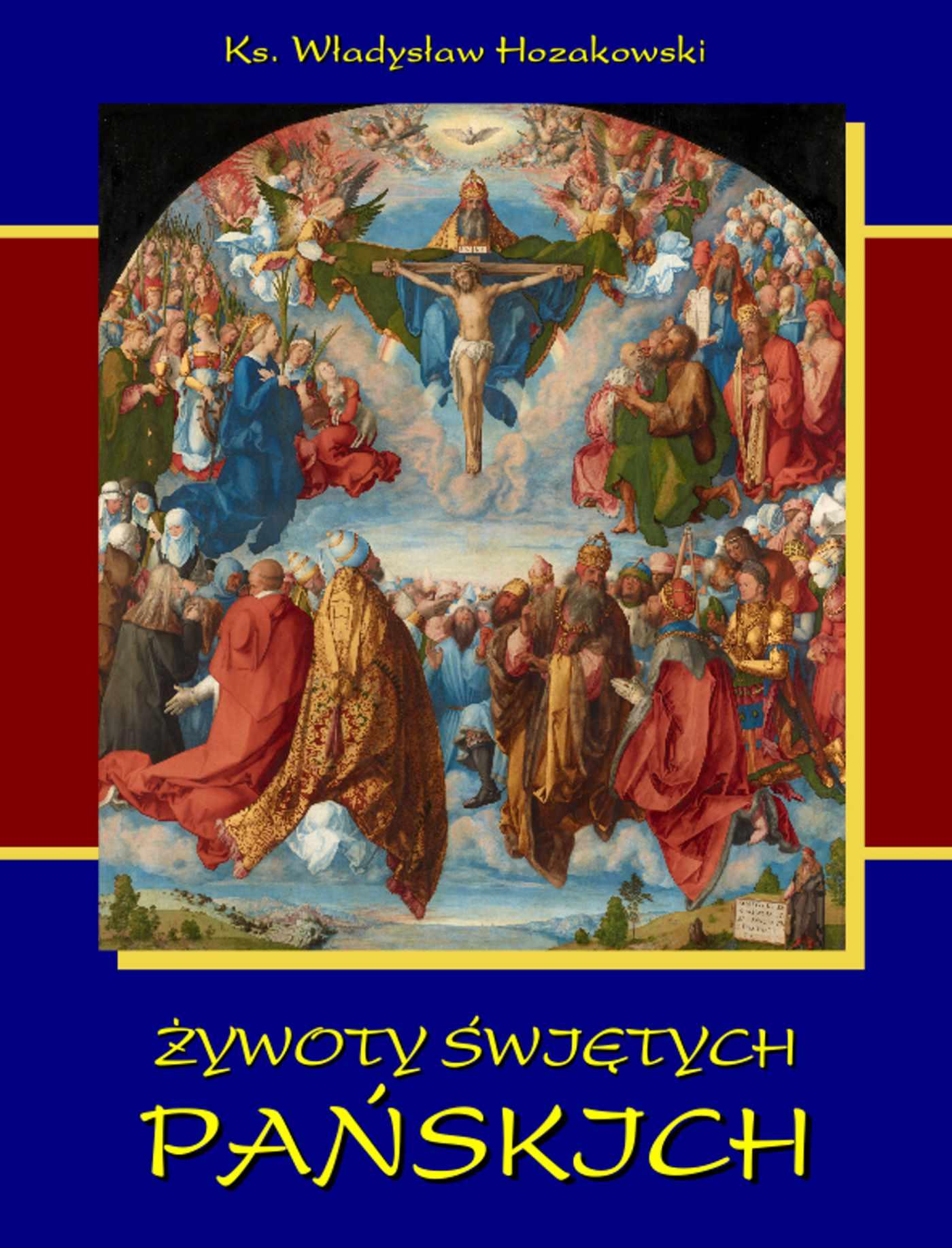 Żywoty świętych Pańskich - Ebook (Książka EPUB) do pobrania w formacie EPUB