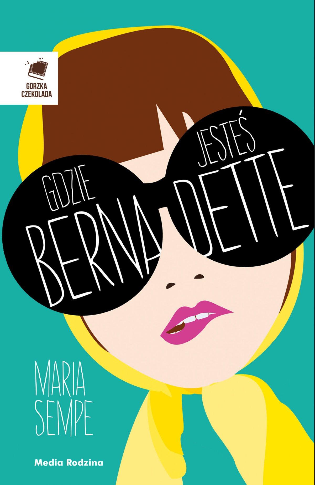 Gdzie jesteś, Bernadette? - Ebook (Książka na Kindle) do pobrania w formacie MOBI