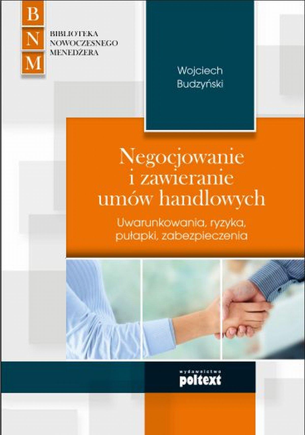 Negocjowanie i zawieranie umów handlowych - Ebook (Książka na Kindle) do pobrania w formacie MOBI