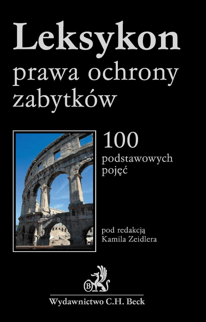 Leksykon prawa ochrony zabytków - Ebook (Książka PDF) do pobrania w formacie PDF