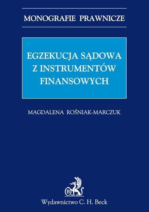 Egzekucja sądowa z instrumentów finansowych - Ebook (Książka PDF) do pobrania w formacie PDF