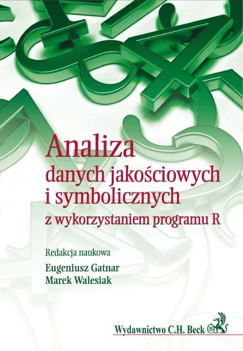 Analiza danych jakościowych i symbolicznych z wykorzystaniem programu R - Ebook (Książka PDF) do pobrania w formacie PDF